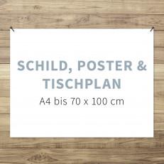 Schild / Tischplan / Poster - ab 1 Stück - nur Druck u. Verarbeitung