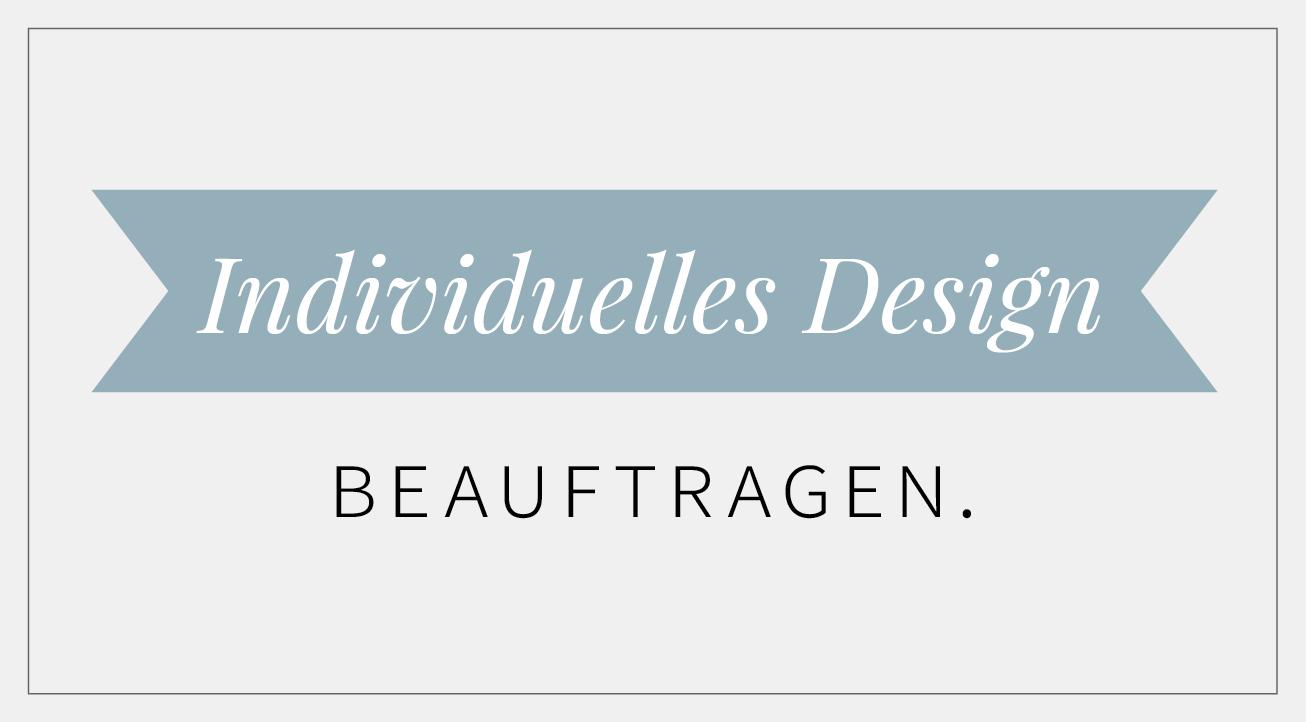 Individuelles Design beauftragen